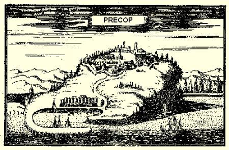 Крепость Ферах-керман, или прочная крепость Oр, [находящаяся] на земле [крымского] острова. «Книга путешествия», Эвлия Челеби.